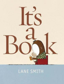 It's a Book! av Lane Smith (Heftet)