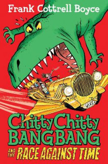 Chitty Chitty Bang Bang 2: The Race Against Time av Frank Cottrell Boyce (Heftet)