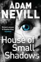 House of Small Shadows av Adam Nevill (Heftet)
