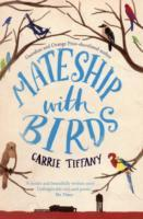 Mateship with Birds av Carrie Tiffany (Heftet)