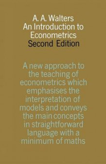 An Introduction to Econometrics 1970 av A. A. Walters (Heftet)