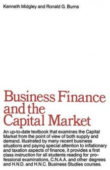 Business Finance and the Capital Market av K. Midgley og R. G. Burns (Heftet)
