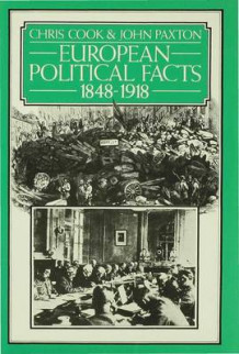 European Political Facts 1848-1918 1978 av Chris Cook og John Paxton (Innbundet)