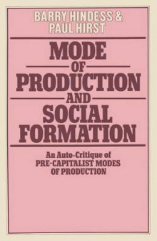 Mode of Production and Social Formation av Barry Hindess og Paul Q. Hirst (Heftet)