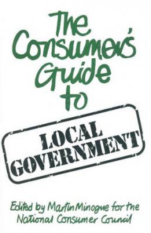 A Consumer's Guide to Local Government (Heftet)