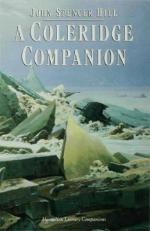 A Coleridge Companion av John Spencer Hill (Innbundet)
