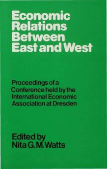 Economic Relations Between East and West (Innbundet)