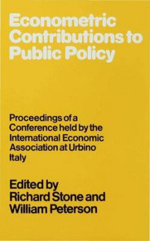 Econometric Contributions to Public Policy (Innbundet)