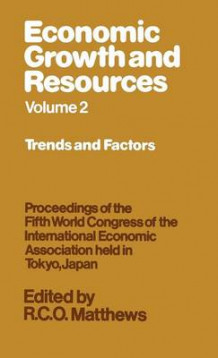 Economic Growth and Resources: Trends and Factors v. 2 (Innbundet)