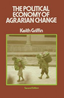 The Political Economy of Agrarian Change 1979 av Keith Griffin (Heftet)