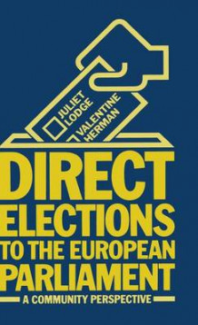 Direct Elections to the European Parliament av Juliet Lodge og Valentine Herman (Innbundet)