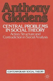 Central Problems in Social Theory av Anthony Giddens (Heftet)