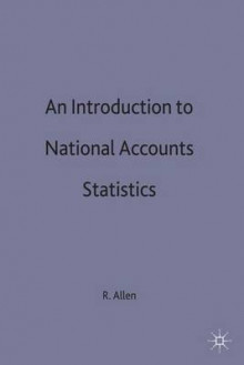 An Introduction to National Accounts Statistics av R. G. D. Allen (Innbundet)
