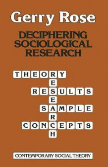 Deciphering Sociological Research av Gerry Rose (Heftet)