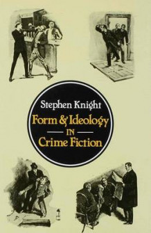 Form and Ideology in Crime Fiction av Stephen Knight (Innbundet)