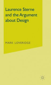 Laurence Sterne and the Argument About Design av Mark Loveridge (Innbundet)