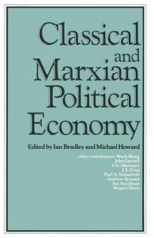 Classical and Marxian Political Economy (Heftet)