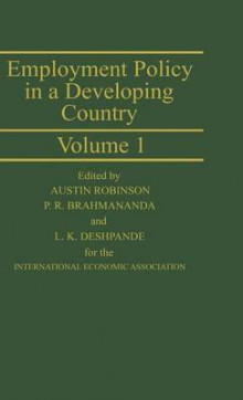 Employment Policy in a Developing Country: A Case-study of India: v. 1 av Alan Robinson (Innbundet)