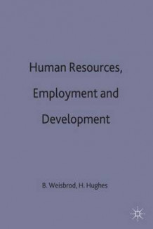 Human Resources, Employment and Development: The Problems of Developed Countries and the International Economy v. 3 (Innbundet)