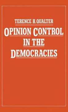 Opinion Control in the Democracies av Terence H. Qualter (Innbundet)