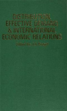 Distribution, Effective Demand and International Economic Relations (Innbundet)