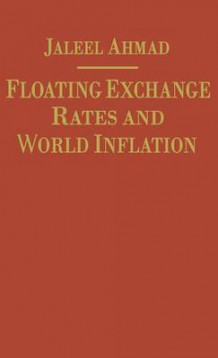 Floating Exchange Rates and World Inflation av Jaleel Ahmad (Innbundet)