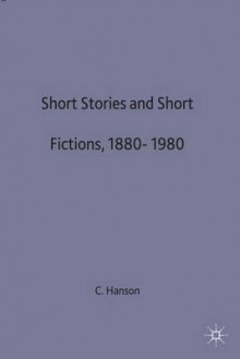 Short Stories and Short Fictions, 1880-1980 av C. Hanson (Innbundet)