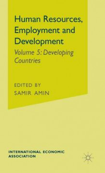 Human Resources, Employment and Development: Developing Countries v. 5 (Innbundet)