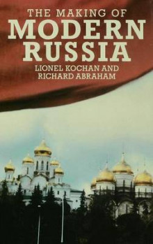 The Making of Modern Russia av Lionel Kochan og Richard Abraham (Innbundet)