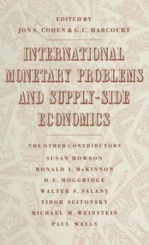 International Monetary Problems and Supply-Side Economics (Innbundet)