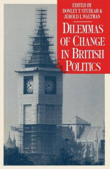 Dilemmas of Change in British Politics (Heftet)
