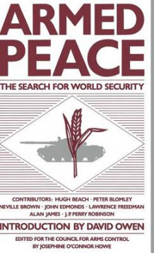 Armed Peace: The Search for World Security (Innbundet)