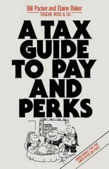 A Tax Guide to Pay and Perks 1984 av Bill Packer og Elaine Baker (Heftet)