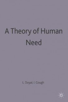 A Theory of Human Need av Len Doyal og Ian Gough (Heftet)