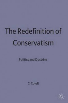 The Redefinition of Conservatism av Charles Covell (Innbundet)
