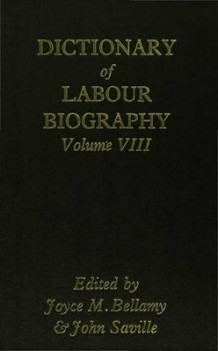 Dictionary of Labour Biography: Volume 8 (Innbundet)