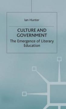 Culture and Government av Ian Hunter (Innbundet)