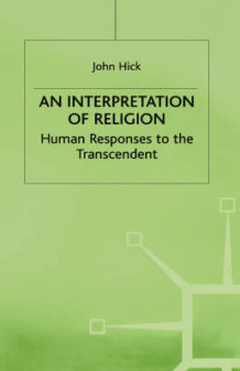 An Interpretation of Religion av John Harwood Hick (Innbundet)