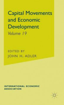 Capital Movements and Economic Development (Innbundet)