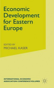 Economic Development for Eastern Europe (Innbundet)