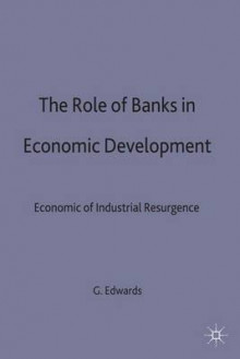 The Role of Banks in Economic Development av George T. Edwards (Innbundet)