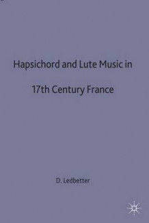 Harpsichord and Lute av Dr David Ledbetter (Innbundet)