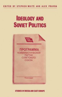 Ideology and Soviet Politics (Heftet)