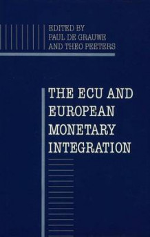 European Currency Unit and European Monetary Integration (Innbundet)