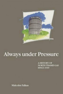 Always Under Pressure av Malcolm E. Falkus (Heftet)