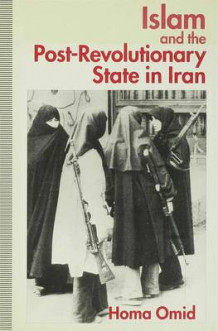 Islam and the Post-revolutionary State in Iran 1994 av Homa Omid (Innbundet)