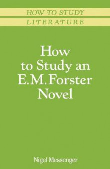 How to Study an E.M.Forster Novel av Nigel Messenger (Heftet)