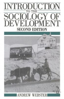 Introduction to the Sociology of Development 1990 av Andrew Webster (Heftet)