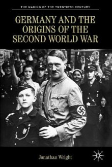 Germany and the Origins of the Second World War av Jonathan Wright (Heftet)