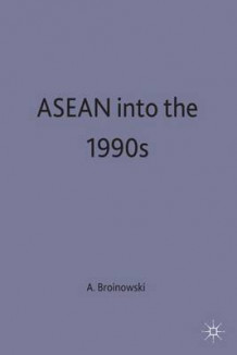 ASEAN into the 1990s (Innbundet)